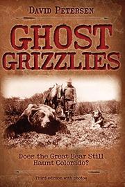 GHOST GRIZZLIES by David Petersen