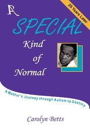 A SPECIAL KIND OF NORMAL by Carolyn Betts