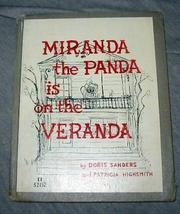 MIRANDA THE PANDA IS ON THE VERANDA by Patricia Highsmith
