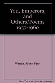 YOU EMPERORS AND OTHERS POEMS 1957-1960 by Robert Penn Warren