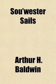 SOU'WESTER SAILS by Arthur Baldwin