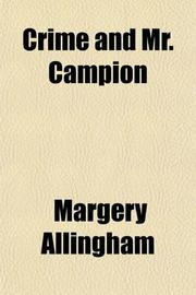 CRIME AND MR. CAMPION by Margery Allingham