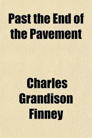 PAST THE END OF THE PAVEMENT by Charles G. Finney