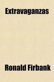 EXTRAVAGANZAS by Ronald Firbank