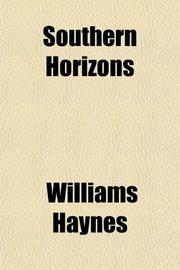 SOUTHERN HORIZONS by Williams Haynes