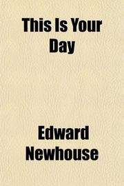 THIS IS YOUR DAY by Edward Newhouse