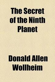 THE SECRET OF THE NINTH PLANET by Donald A. Wollheim