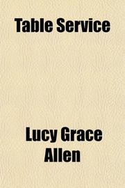 TABLE SERVICE by Lucy G. Allen