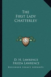 THE FIRST LADY CHATTERLEY by D.M. Lawrence