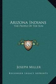 ARIZONA INDIANS by Joseph Miller
