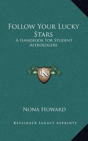 FOLLOW YOUR LUCKY STARS by Nona Howard