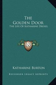 THE GOLDEN DOOR by Katherine Burton