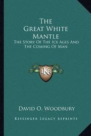 THE GREAT WHITE MANTLE by David Woodbury
