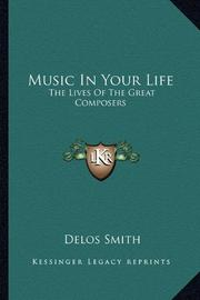 MUSIC IN YOUR LIFE by Delos Smith