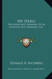 MY HERO by Donald R. Richberg