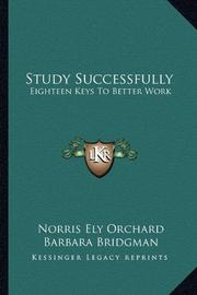 STUDY SUCCESSFULLY by Norri Ely Orchard