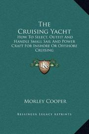THE CRUISING YACHT by Morley Cooper