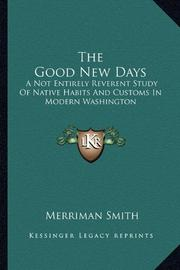 THE GOOD NEW DAYS by Merriman Smith