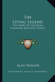THE LIVING LEGEND by Alan Phillips
