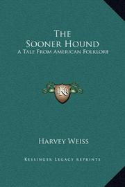 THE SOONER HOUND by Harvey Weiss