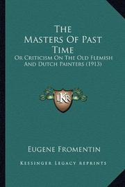 THE MASTERS OF PAST TIME by Eugene Fromentin