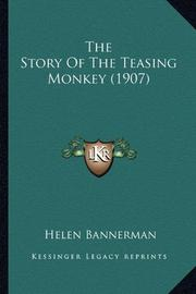 THE STORY OF THE TEASING MONKEY by Helen Bannerman