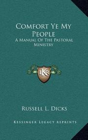 COMFORT YE MY PEOPLE by Russell B. Dicks