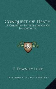 CONQUEST OF DEATH by F. Townley Lord