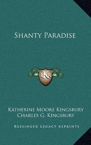 SHANTY PARADISE by Katherine Moore Kingsbury
