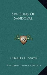 SIX GUNS OF SANDOVAL by Charles H. Snow