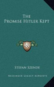 THE PROMISE HITLER KEPT by Stefan Szende