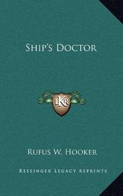 SHIP'S DOCTOR by Rufus W. M.D. Hooker