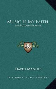 MUSIC IS MY FAITH by David Mannes