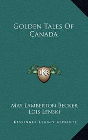 GOLDEN TALES OF CANADA by May Lamberton Becker