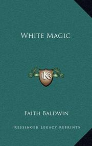WHITE MAGIC by Faith Baldwin