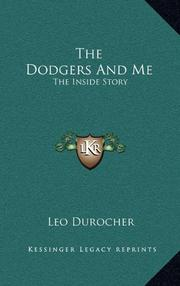 THE DODGERS AND ME by Leo Durocher