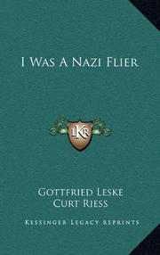 I WAS A NAZI FLIER by Gfried Leske