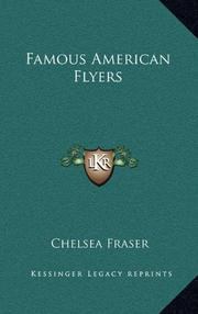 FAMOUS AMERICAN FLYERS by Chelsea Fraser
