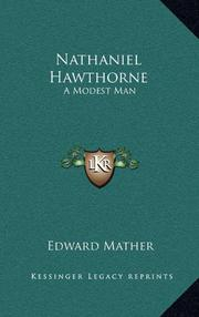 NATHANIEL HAWTHORNE: A Modest Man by Edward Mather