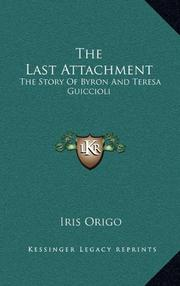 THE LAST ATTACHMENT by Iris Origo