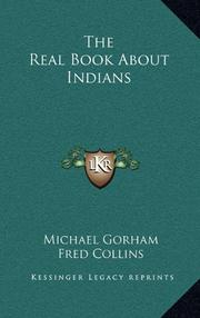 THE REAL BOOK ABOUT INDIANS by Michael Gorham