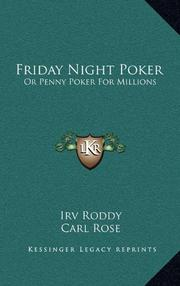 FRIDAY NIGHT POKER or Penny Poker for Millions by Irv Roddy