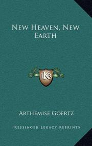 New Heaven New Earth by Arthemise Goertz