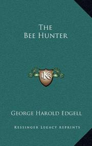THE BEE HUNTER by George Harold Edgell