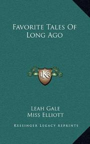 FAVORITE TALES OF LONG AGO by Leah-adapted by Gale