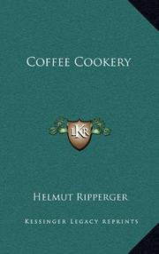 COFFEE COOKERY by Helmut Ripperger