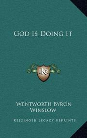 GOD IS DOING IT by Wentworth Byron Winslow