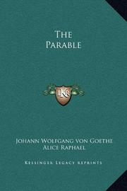 THE PARABLE by Johann Wolfgang Goethe