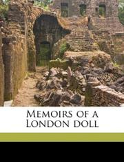 MEMOIRS OF A LONDON DOLL by Richard Henry Horne