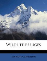 WILDLIFE REFUGES by Ira N. Gabrielson